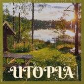 Utopia de Kick Breakers, Lady Brian, Igor S, Mr Ralph, The Outlaws, Sugar Freak, De Michelis, Lounge Au Prophete, Key De Es, Ricky Fobis
