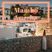 Mambo America de The Crew Cuts, Guillermo Portabales, Celia Cruz, Mongo Santamaria, Golden Gate Quartet, Carlos Puebla, Orquesta America, Johnnie Ray, Amalia Rodrigues, Don Gibson