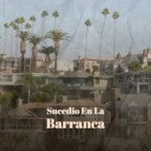 Sucedio En La Barranca by Doris Day, Miguel Aceves Mejia, Olga Guillot, Benny Martin, La Paquera de Jerez, Don Gibson, Trio Matamoros, Beny More, Juanita Reina