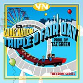 Triple D Fair Day - Single de Yung Nation