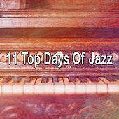 11 Top Days of Jazz by Peaceful Piano