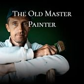 The Old Master Painter de Jose Alfredo Jimenez, Beny More, Slim Whitman, Julio Jaramillo, Charles Trenet, Amalia Rodrigues, Doris Day, The Weavers, Peggy Lee, Orquesta Aragon