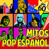 Años 60. Mitos del Pop Español  Vol.1 by Various Artists