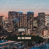 Del Rio Boogie by Various Artists