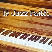 19 Jazz Faith by Chillout Lounge