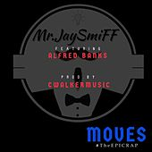 Moves von MrJaySmiff