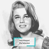 Ann-Margret - The Selection by Ann-Margret