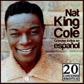 Nat King Cole, Grandes Éxitos en Español. 20 Canciones Románticas de Nat King Cole