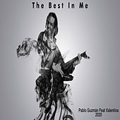 The Best In Me von Pablo Guzmán