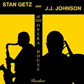 Stan Getz and J. J. Johnson at the Opera House de Stan Getz