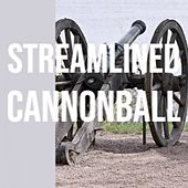 Streamlined Cannonball by Various Artists