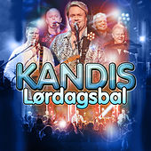 Lørdagsbal (De Største Hits – Live!) by Kandis