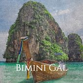Bimini Gal von Various Artists