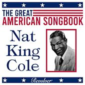 The Great American Song Book: Nat King Cole (Volume 1) by Nat King Cole