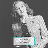 Jo Stafford - The Selection by Jo Stafford