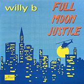 Full Moon Justice de Willy B