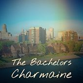 The Bachelors Charmaine by Various Artists