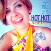 Hot Hot Fresh Fresh by Giacomo Bondi