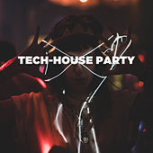 Tech House Party von Various Artists