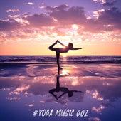 #Yoga Music 002 di Yoga Music