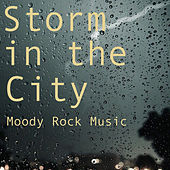 Storm in the City Moody Rock Music de Various Artists