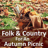 Folk & Country For An Autumn Picnic by Various Artists