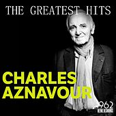 The Greatest Hits von Charles Aznavour
