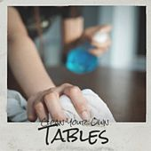 Clean Your Own Tables by Various Artists