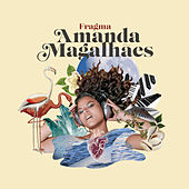 Fragma by Amanda Magalhães
