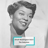 Dinah Washington - Vol.4 The Selection von Dinah Washington