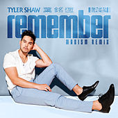 Remember (Madism Remix) by Tyler Shaw