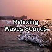 Relaxing Waves Sounds by S.P.A