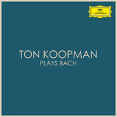 Ton Koopman plays Bach de Johann Sebastian Bach