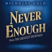 Never Enough (From