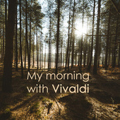 My morning with Vivaldi de Antonio Vivaldi
