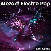 Mozart Electro Pop by Neil Cross