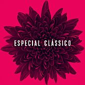 Especial Clássico by Various Artists