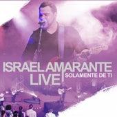 Solamente de Ti by Israel Amarante