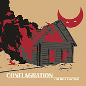 Conflagration by Tell Me a Fairytale