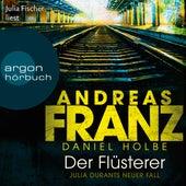 Der Flüsterer - Julia Durant ermittelt, Band 20 (Gekürzte Lesung) by Andreas Franz