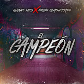 El Campeon by Quinto Mes
