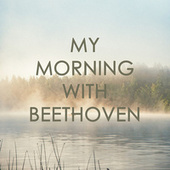 My morning with Beethoven by Yehudi Menuhin