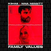 Family Values by R3HAB