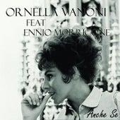 Anche Se (1963) von Ornella Vanoni