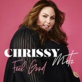 Feel Good by Chrissy Metz