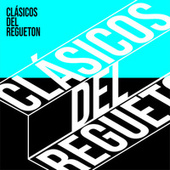 Clásicos del regueton Vol.4 de Various Artists