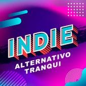 Indie Alternativo Tranqui de Various Artists