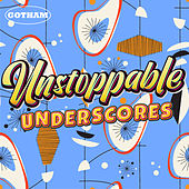 Unstoppable Underscores by Chieli Minucci