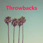 Throwbacks by Various Artists