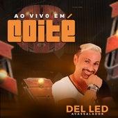 Ao Vivo em Coité by Del Led